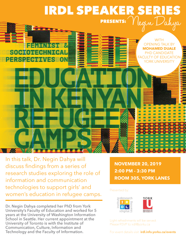 Feminist & Sociotechnical Perspectives on Education in Kenyan Refugee Camps IRDL Speaker Series with Negin Dahya
