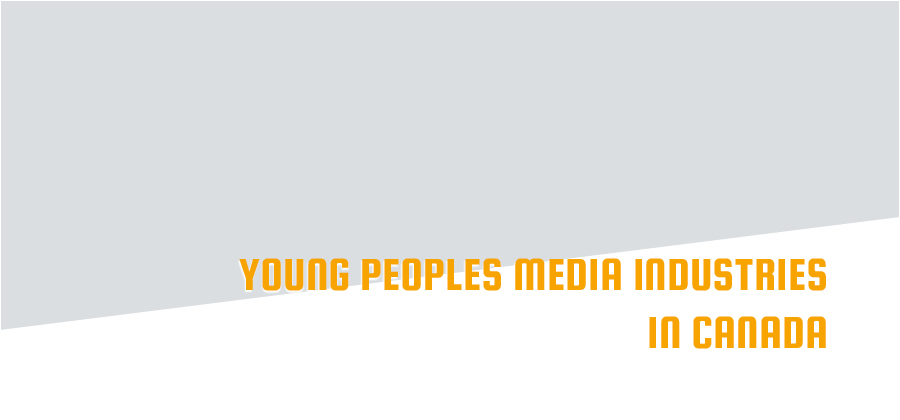 Young People's Media Industries in Canada