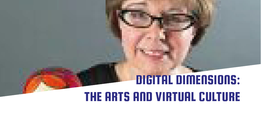 Digital Dimensions: The Arts and Virtual Culture