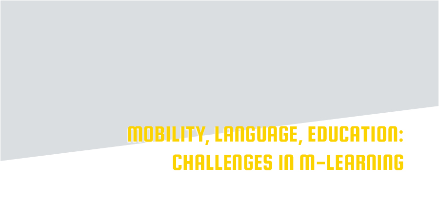 Mobility, Language, Education: Challenges in M-Learning