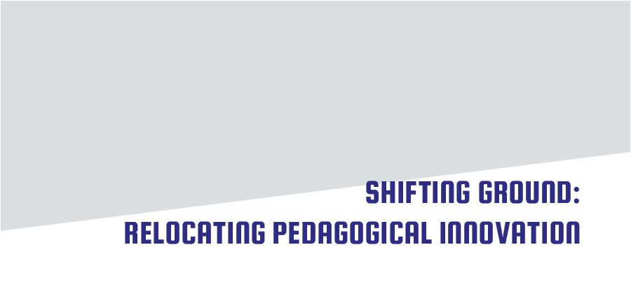 Shifting Ground: Relocating Pedagogical Innovation from Schools to Communities
